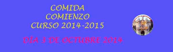 INSCRIPCION COMIDA COMIENZO DE CURSO. FECHA TOPE: 25 SEPTIEMBRE.