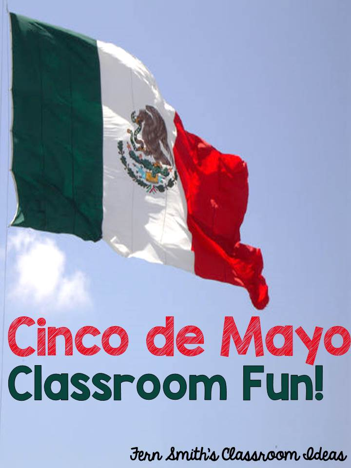 Tuesday Teacher Tips: Cinco de Mayo Fun With Some Freebies from Fern Smith's Classroom Ideas