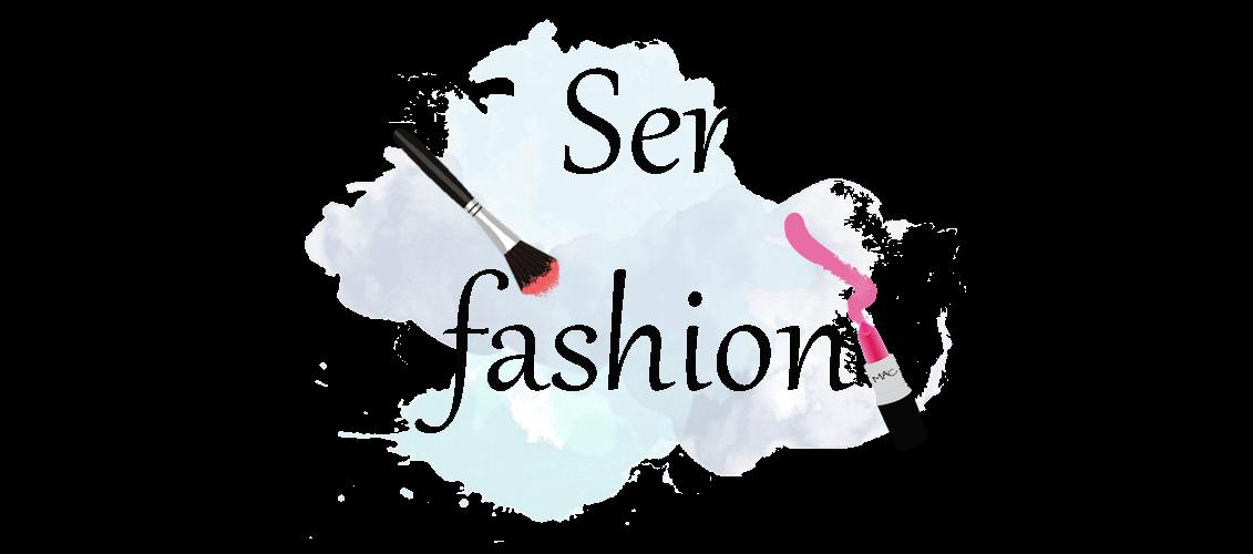 Ser fashion