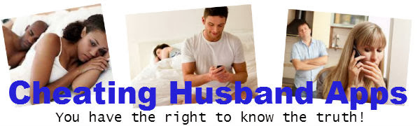 Cheating Husband Apps - You Have The Right To Know The Truth