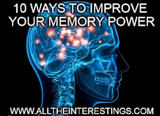 10 ways to Improve your Memory Power, Techniques to Help Improve Your Memory