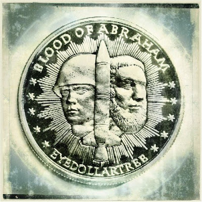 Blood Of Abraham – Eyedollartree (Reissue CD) (2000-2005) (320 kbps)