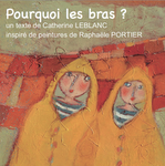 Pourquoi les bras ?