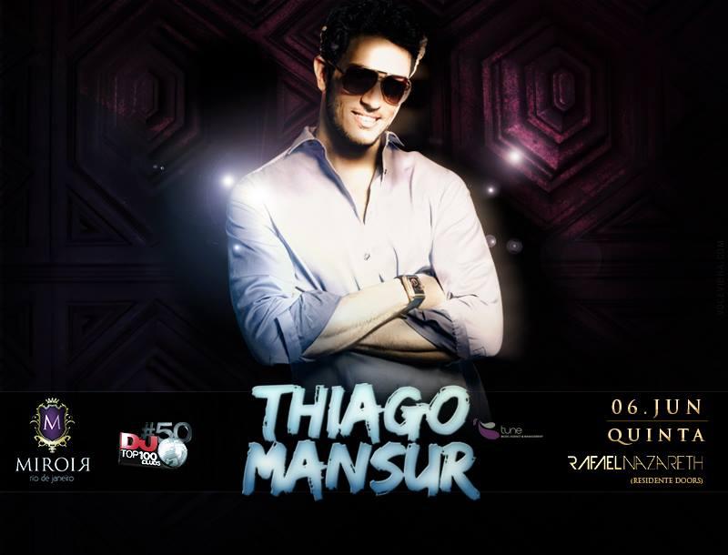 Betaniacaneca miroir night club dj thiago mansur 06 06 for Miroir rio de janeiro