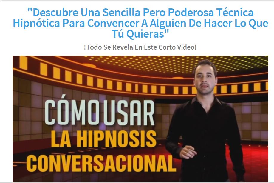 """Descubre Una Sencilla Pero Poderosa Técnica Hipnótica Para Convencer A Alguien De Hacer Lo Que Tú"