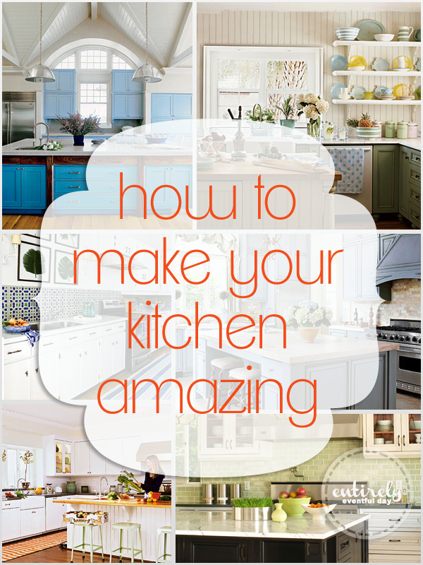 How To Make Your Kitchen Amazing Entirely Eventful Day