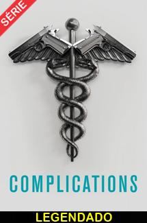 Assistir Complications Legendado