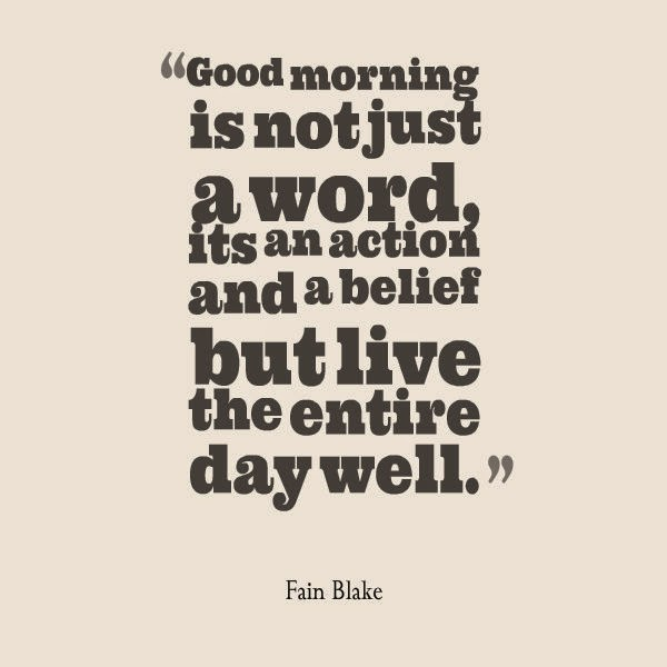 good morning quotes life