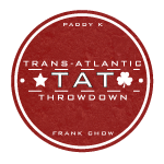 The Trans-Atlantic Throwdown Podcast