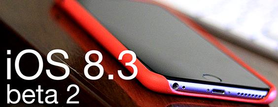 Apple iOS 8.3 Beta 2 Firmware IPSW & Xcode 6.3 Beta 2 for iPhone, iPad, iPod & Apple TV