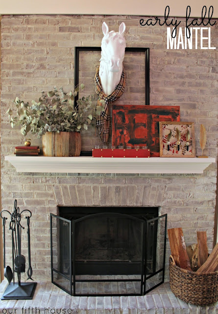 Our Fifth House - Early Fall Mantel