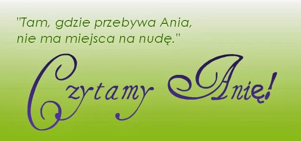 http://krainaczytania.blox.pl/2012/10/Czytamy-Anie-z-Zielonego-Wzgorza.html;
