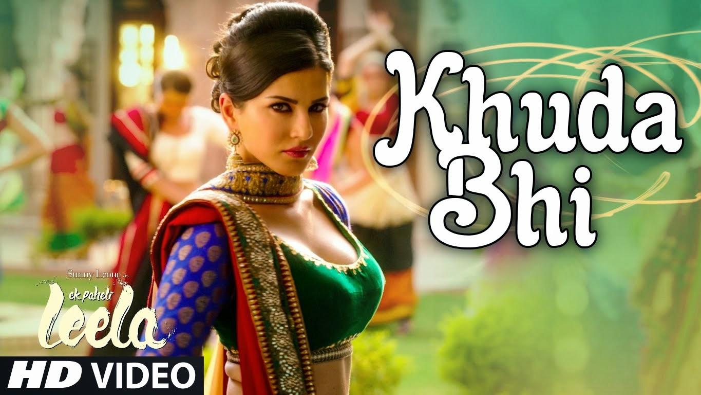Khuda Bhi Song Lyrics - Movie Ek Paheli Leela - Mohit Chuahan
