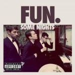 Capa Fun. – Some Nights (2012) | músicas