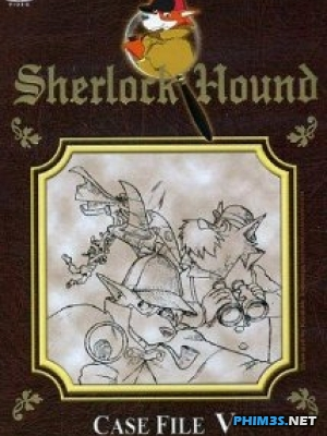 Thám Tử Sherlock Hound Sherlock Hound