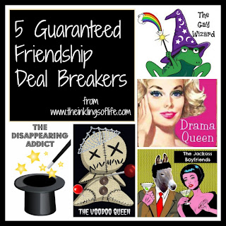 5 Guaranteed Friendship Deal Breakers