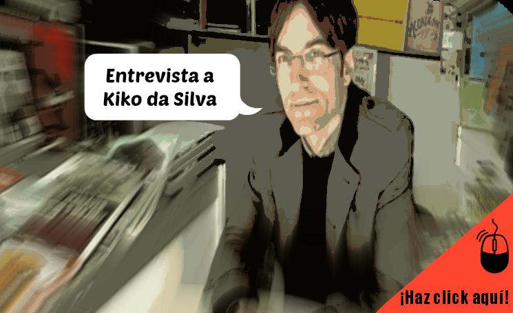 Entrevista a Kiko da Silva: