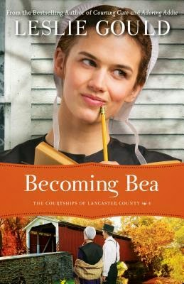 Becoming Bea by Leslie Gould