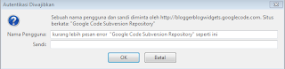 "Tips mengatasi error ""Google Code Subversion Repository"""