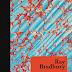10 Considerações sobre Fahrenheit 451, de Ray Bradbury ou por que não queimar os livros