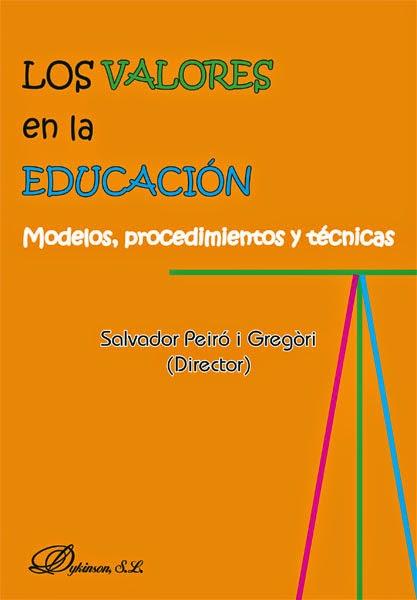 Los Valores en la Educación. Manuales Técnicos Especializados de Magisterio.