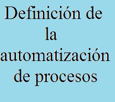 Automatización de procesos, Tecnología, Industria, Programación, Mecánica