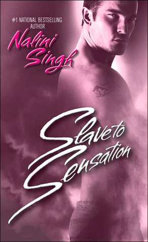 Slave to Sensation (The Psy-Changelings Series, Book 1) (Berkley Sensation) Nalini Singh