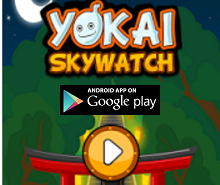 Android Game of the Month - Yokai SkyWatch