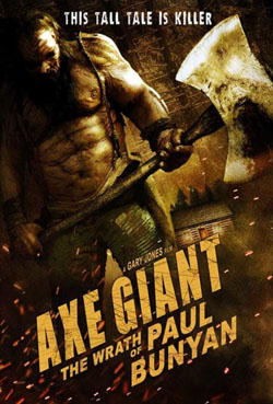 Gã Khổng Lồ Hung Tợn - Axe Giant: The Wrath of Paul Bunyan