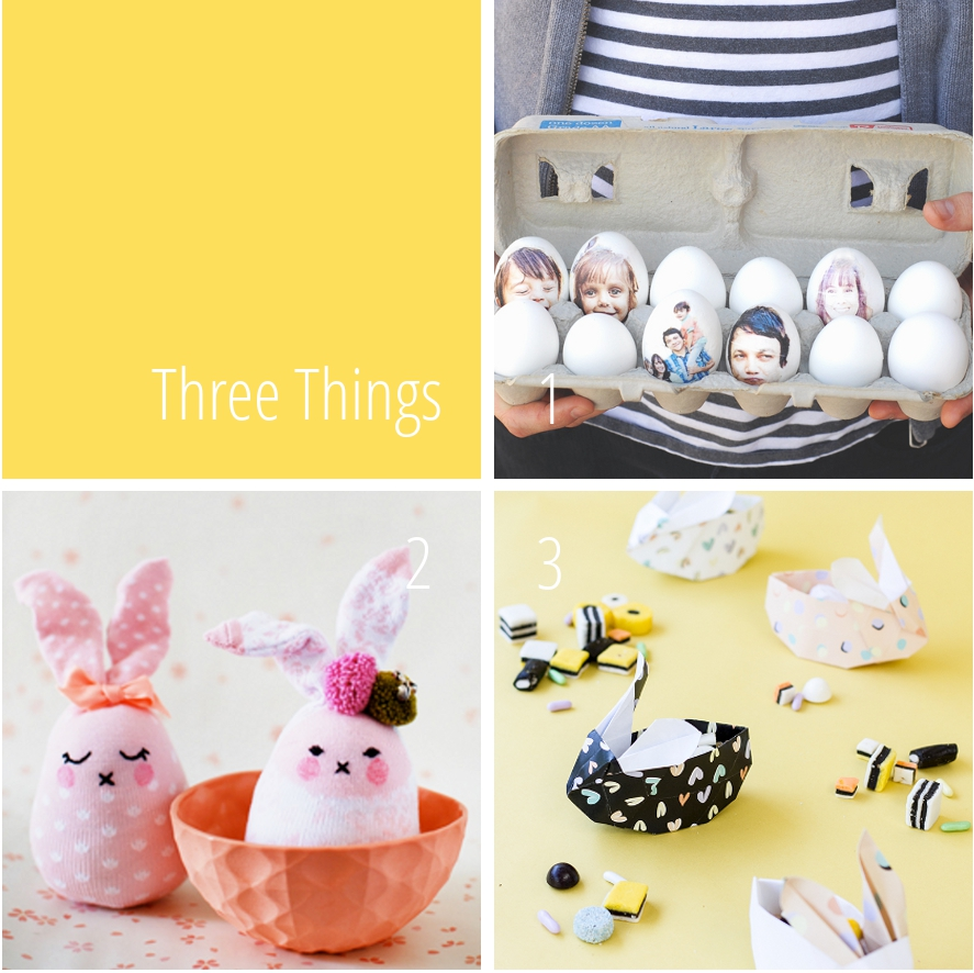 Three Things I Love - Easter Edition