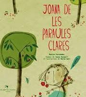 Club de lectura infantil, Joana de les paraules clares, Muntsa Fernández i Mercè Galí