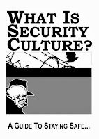 http://forestdefensenow.files.wordpress.com/2013/11/zine-what_is_security_culture.pdf
