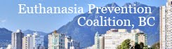 Euthanasia Prevention Coalition BC