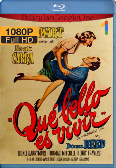 ¡Qué bello es vivir! (1946) BRRip [1080p] [Latino] [GoogleDrive]