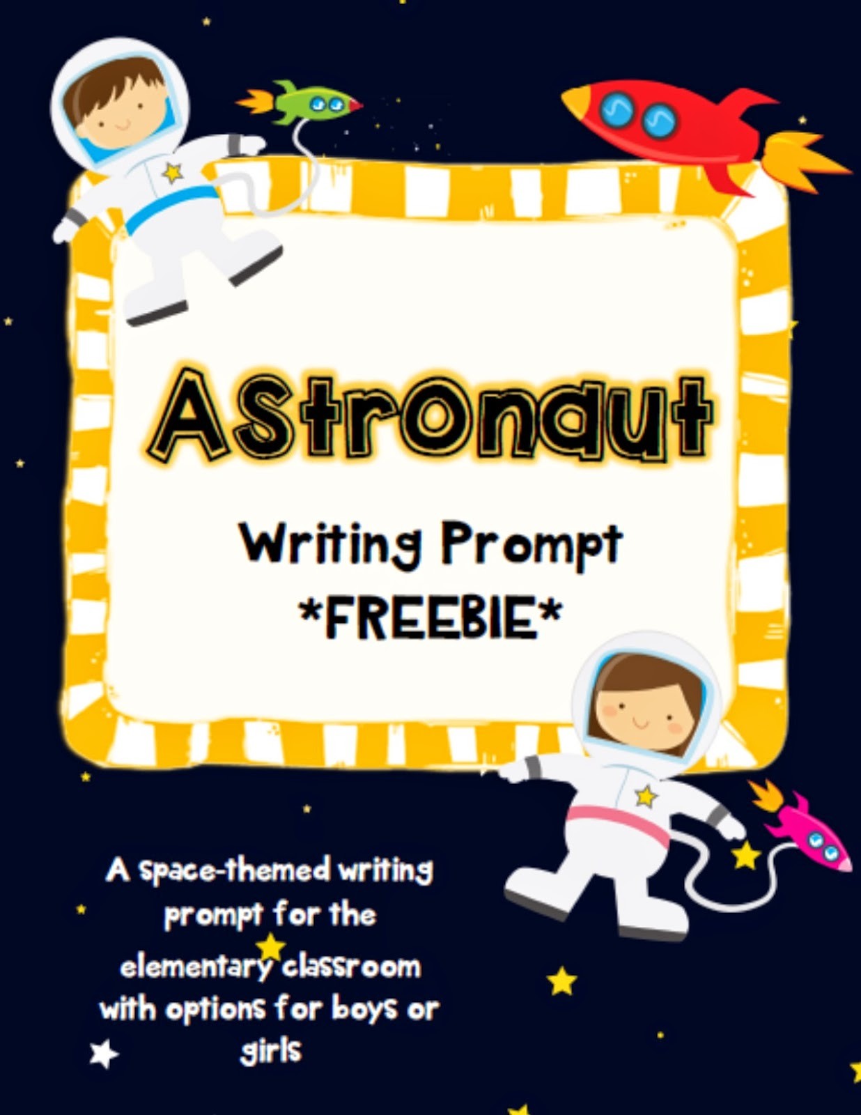 http://www.teacherspayteachers.com/Product/If-I-Was-An-Astronaut-writing-prompt-freebie-1412318