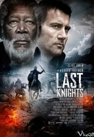 Hiệp Sĩ Cuối Cùng - Last Knights