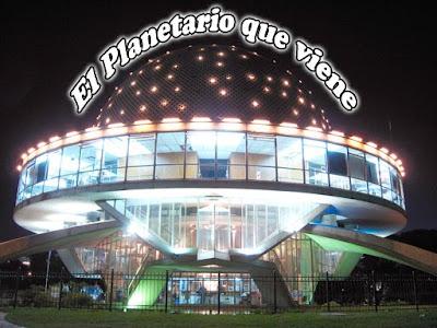 Planetario que viene