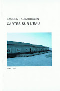 Laurent ALBARRACIN Cartes sur L'eau