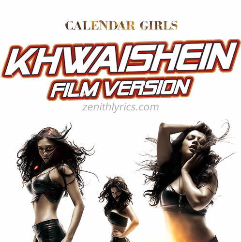 Khwaishein (Film Version) from Calendar Girls