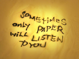 sometimes only paper listen you