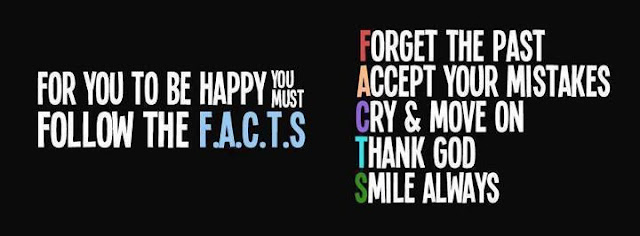 580108 328122740595768 253785609 n For you to be happy you must follow the F.A.C.T.S