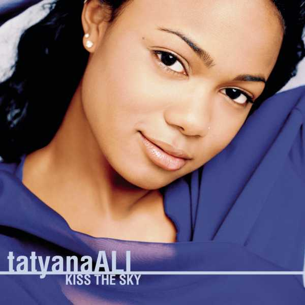 Tatyana Ali   Kiss The Sky (320) [R&b/soul]