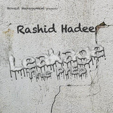 EP: Rashid Hadee - Leakage The PrEp