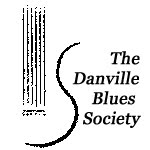 The Danville Blues Society