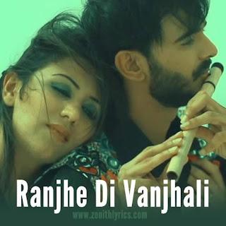 Ranjhe Di Vanjhali Lyrics - Ashu Kant