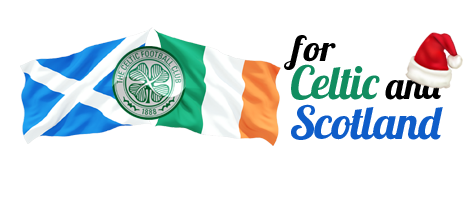 For Celtic and Scotland