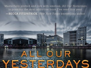 Early Review: All Our Yesterdays by Cristin Terrill (no spoilers)