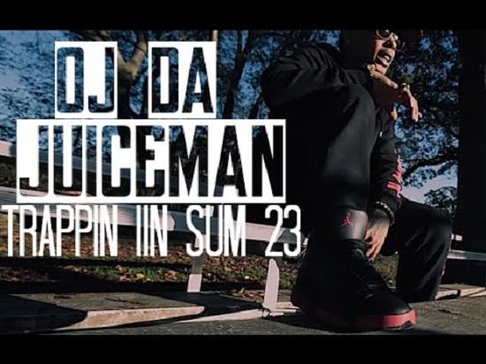 OJ Da Juiceman - Trappin In Sum 23 [Vídeo]