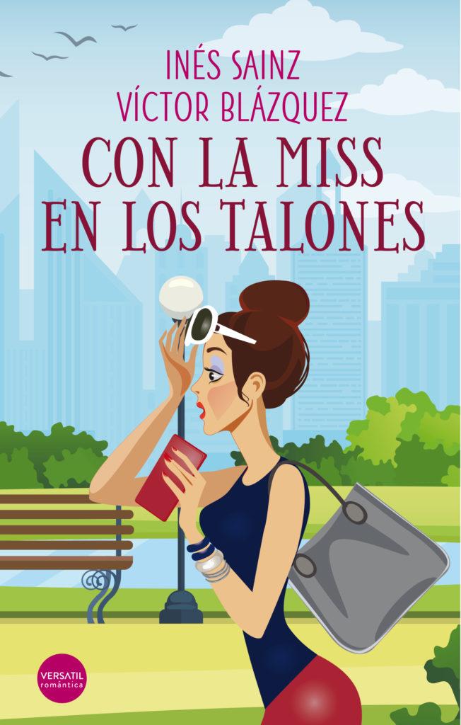 Con la miss en los talones de Inés Sainz y Víctor Blázquez