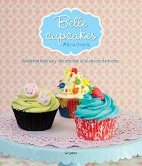 BELLE CUPCAKES: EL LIBRO